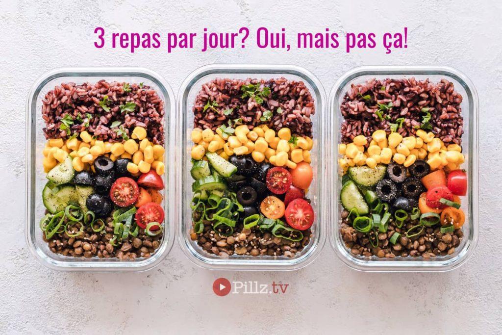 Trois repas quotidiens mais modérés